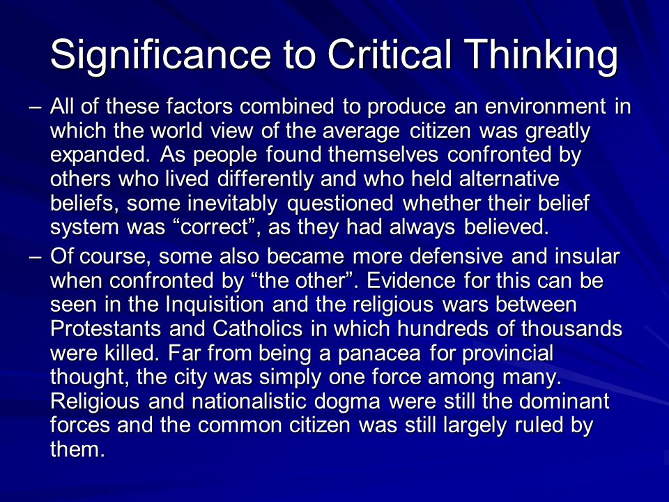Significance to Critical Thinking