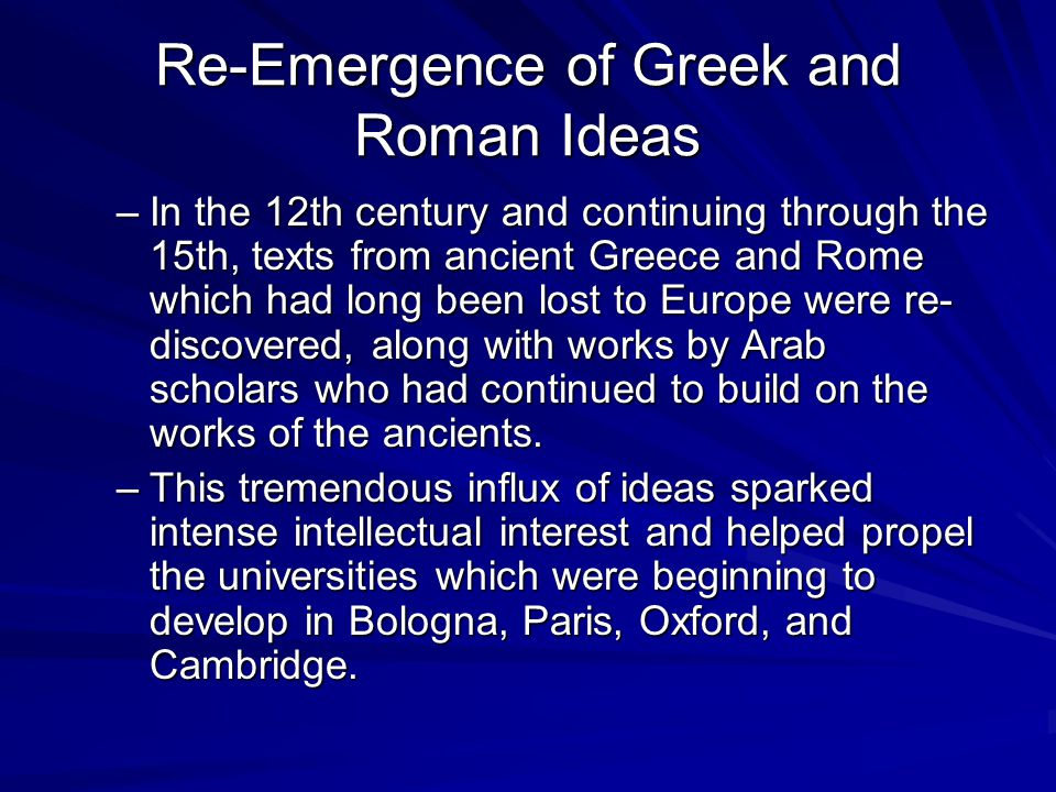 Re-Emergence of Greek and Roman Ideas