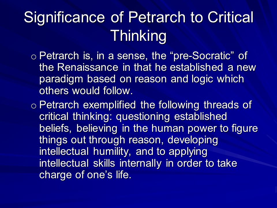 Significance of Petrarch to Critical Thinking
