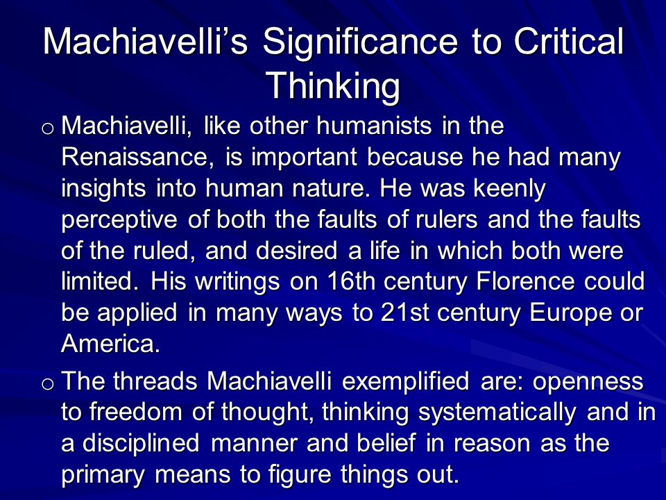 Machiavelli's Significance to Critical Thinking