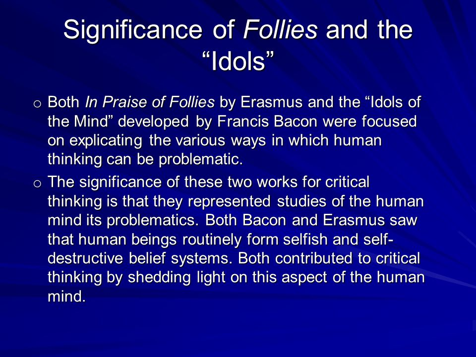 Significance of Follies and the Idols