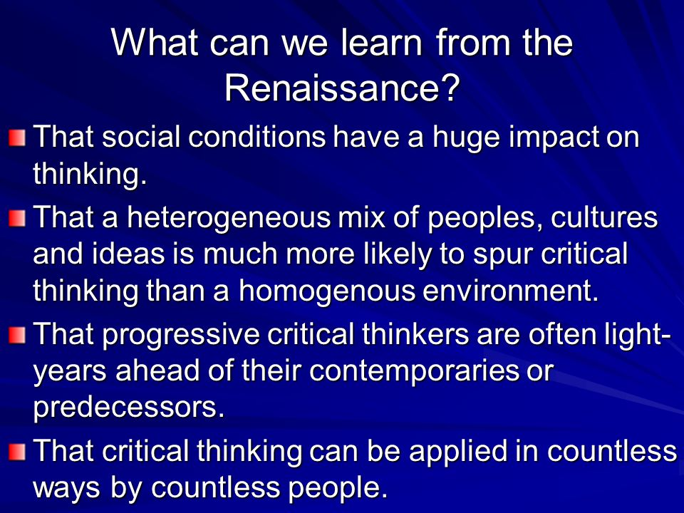 What can we learn from the Renaissance