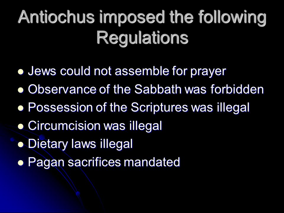 Antiochus imposed the following Regulations