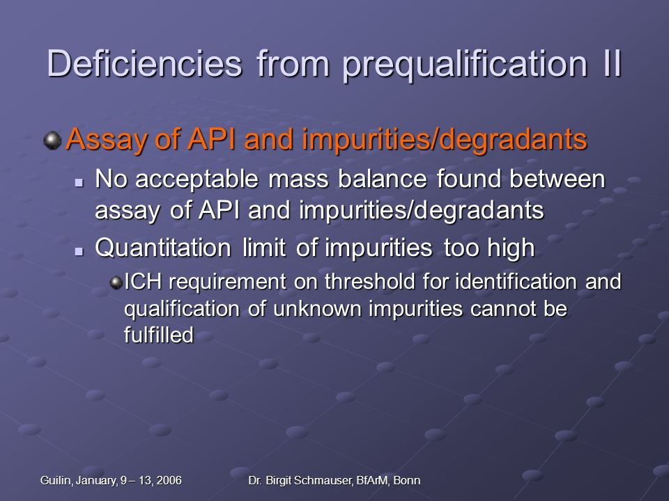 Deficiencies from prequalification II