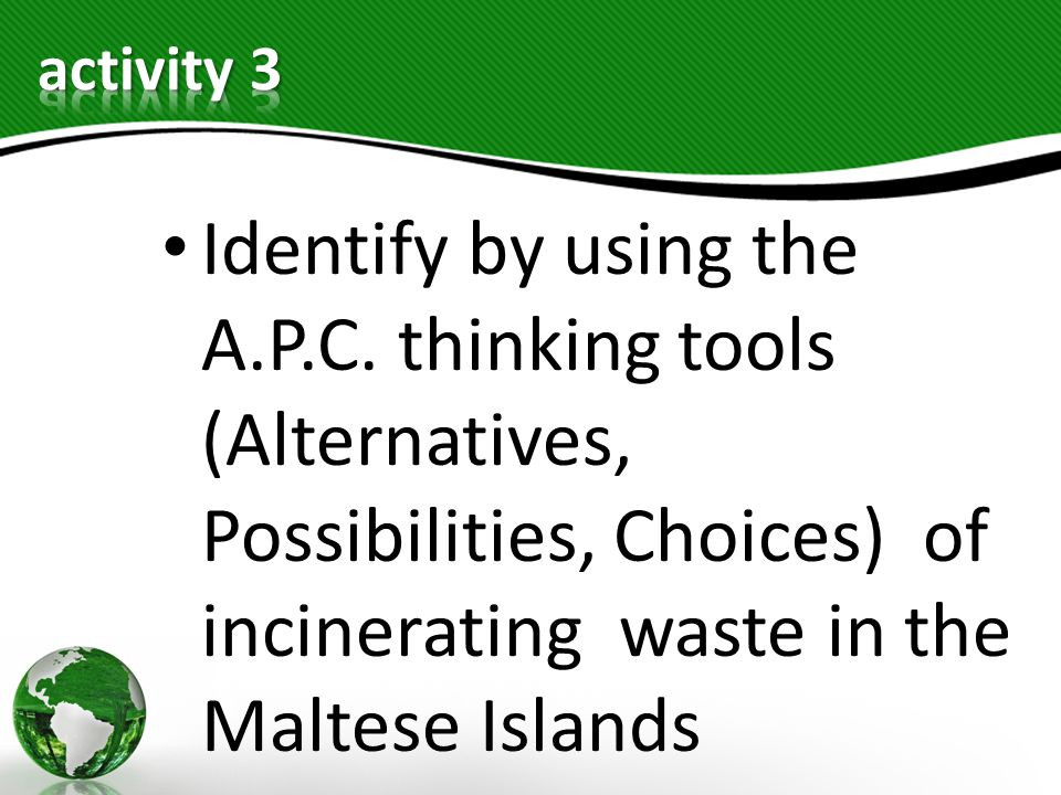 activity 3 Identify by using the A.P.C.