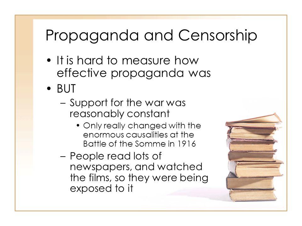 Propaganda and Censorship