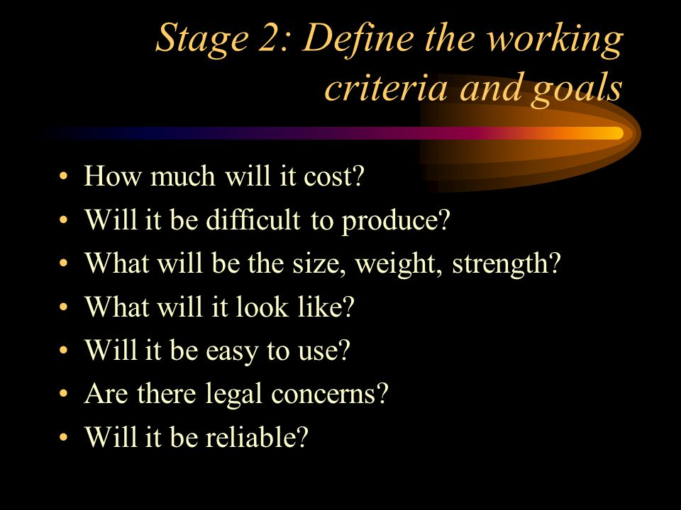 Stage 2: Define the working criteria and goals