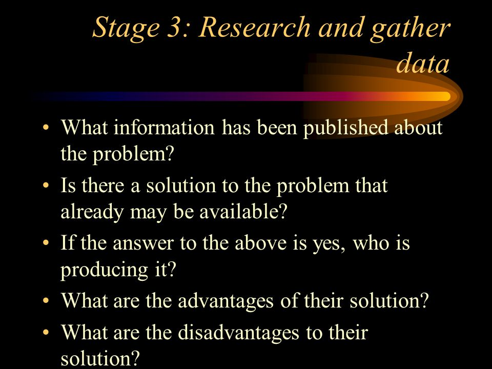 Stage 3: Research and gather data