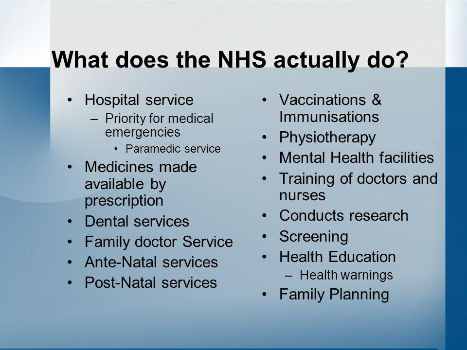 What does the NHS actually do