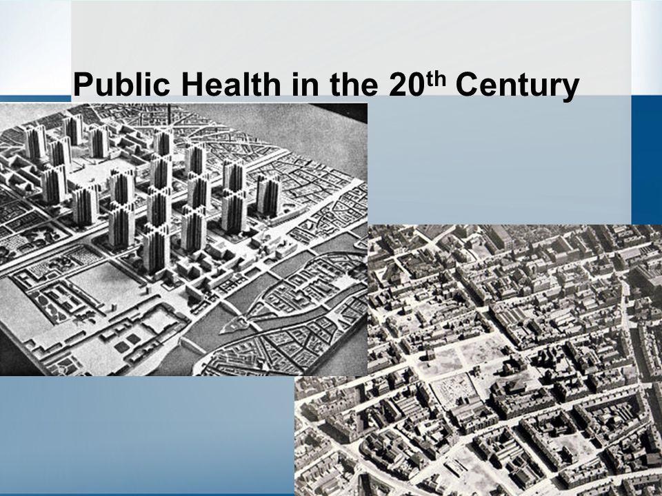 Public Health in the 20th Century