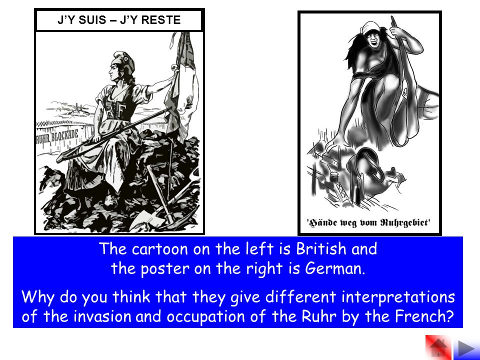 J'Y SUIS – J'Y RESTE The cartoon on the left is British and the poster on the right is German.