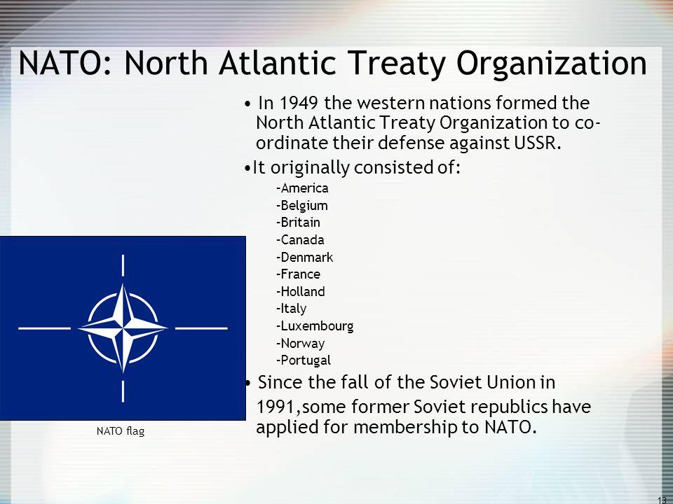 NATO: North Atlantic Treaty Organization