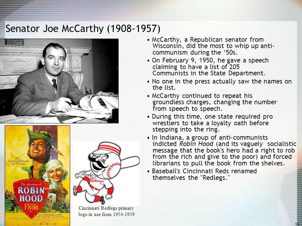 Senator Joe McCarthy (1908-1957)