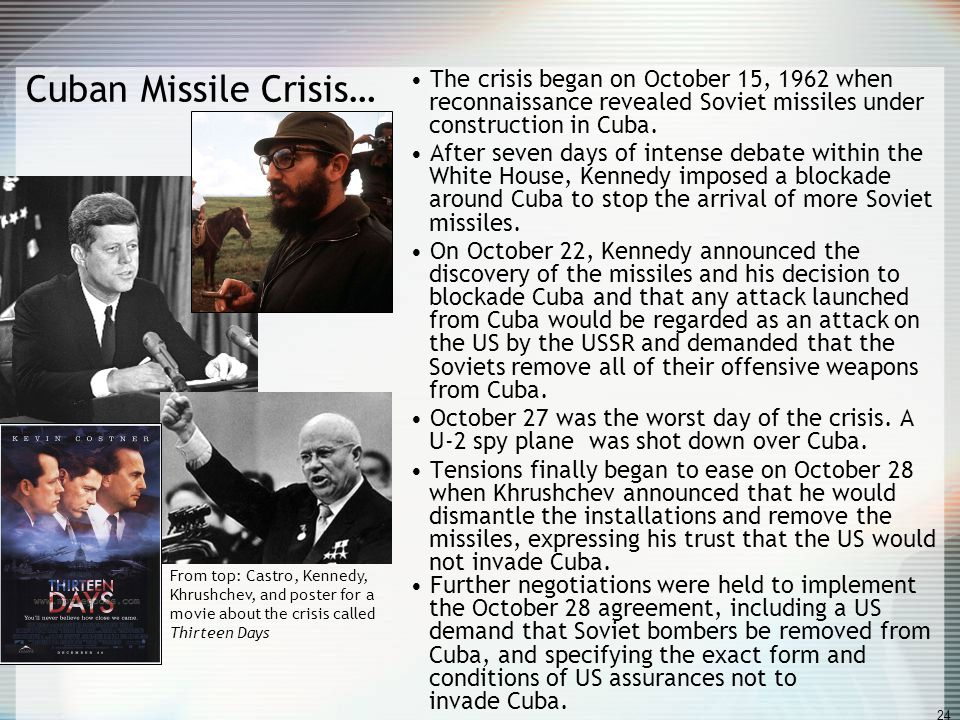 Cuban Missile Crisis… The crisis began on October 15, 1962 when reconnaissance revealed Soviet missiles under construction in Cuba.
