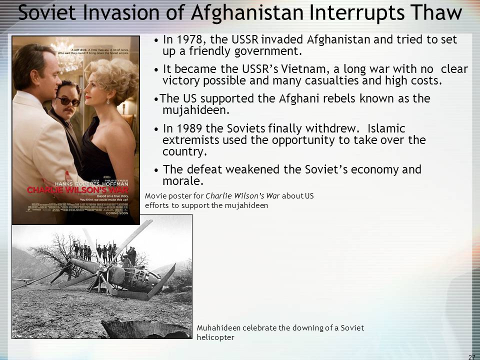Soviet Invasion of Afghanistan Interrupts Thaw