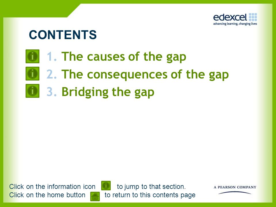 The consequences of the gap Bridging the gap