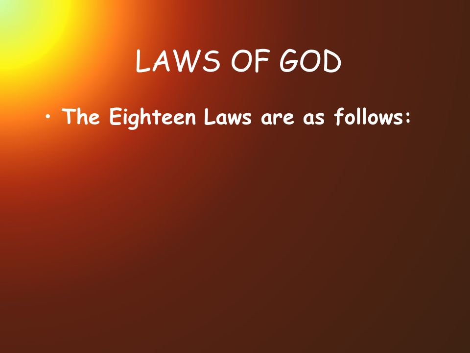 LAWS OF GOD The Eighteen Laws are as follows: