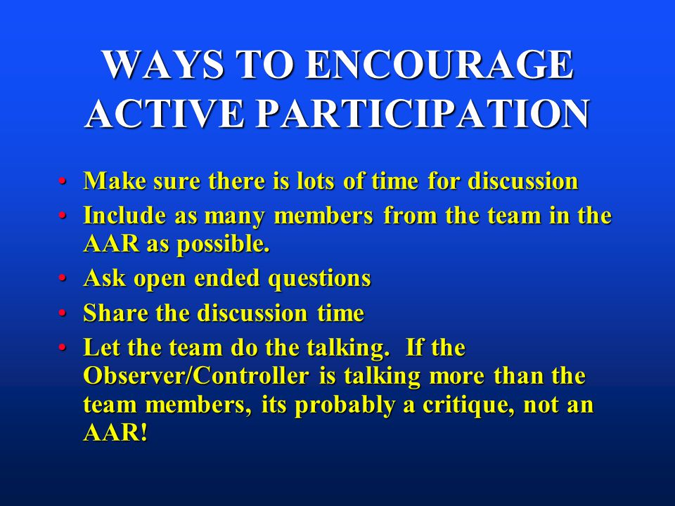 WAYS TO ENCOURAGE ACTIVE PARTICIPATION