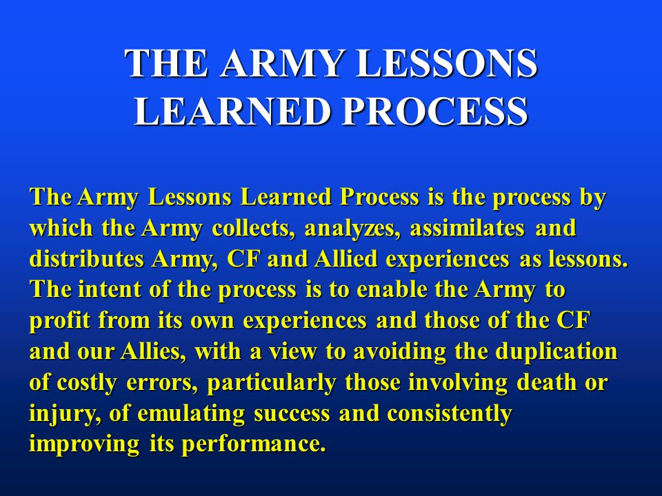 THE ARMY LESSONS LEARNED PROCESS