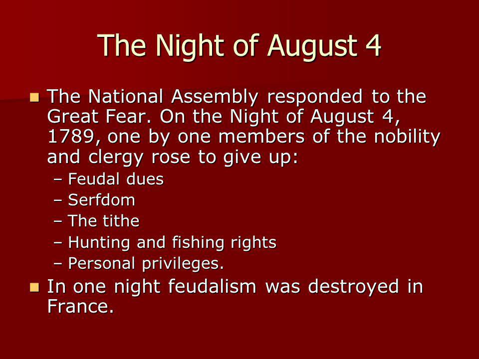 The Night of August 4