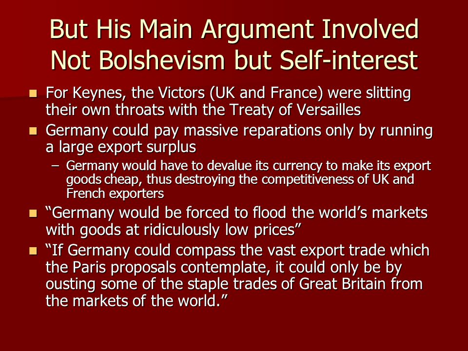 But His Main Argument Involved Not Bolshevism but Self-interest