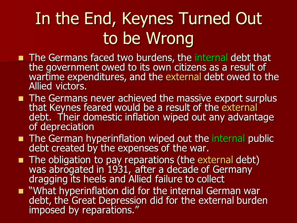 In the End, Keynes Turned Out to be Wrong