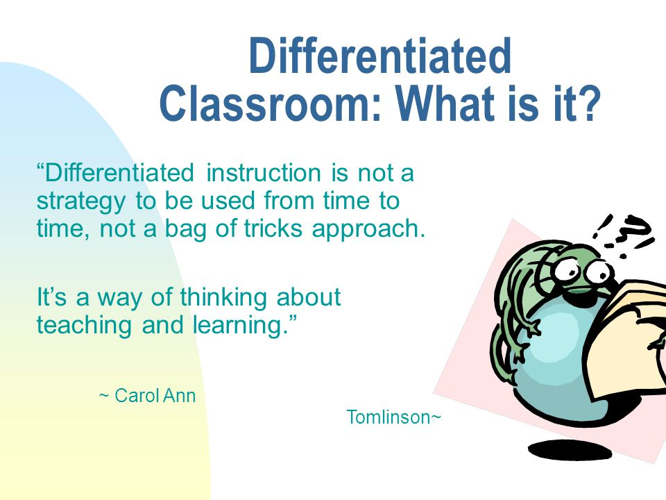 Differentiated Classroom: What is it