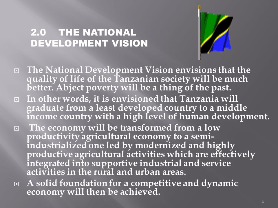2.0 THE NATIONAL DEVELOPMENT VISION