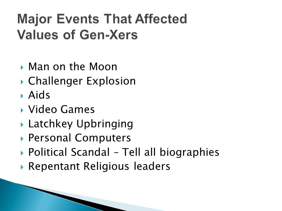 Major Events That Affected Values of Gen-Xers