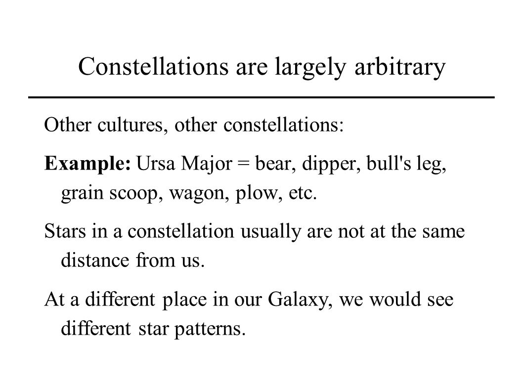 Constellations are largely arbitrary