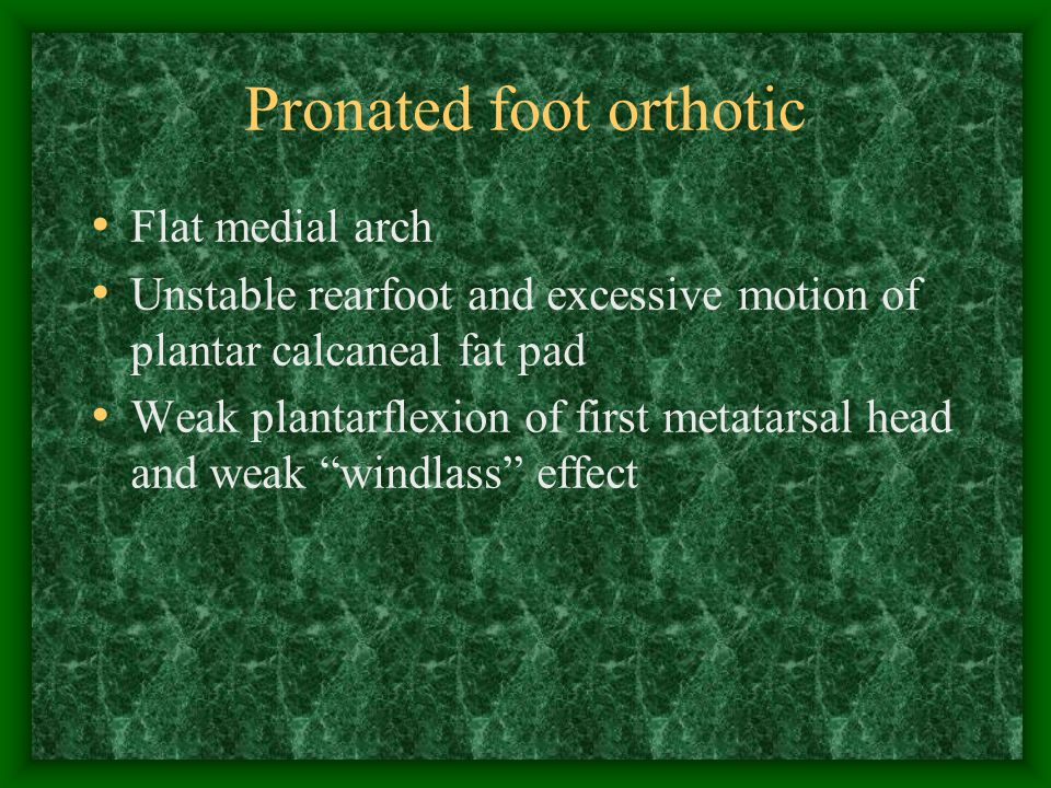 Pronated foot orthotic
