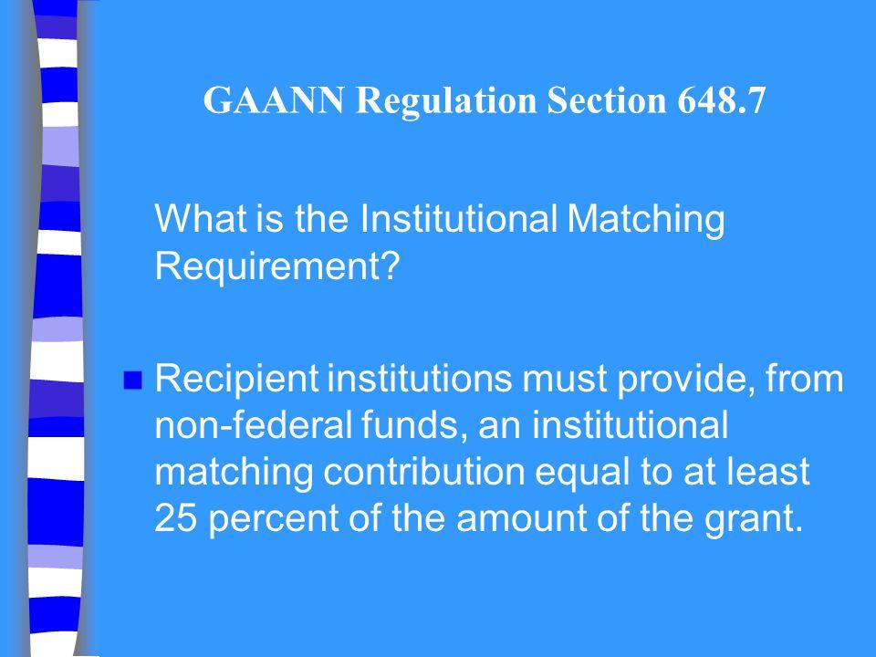 GAANN Regulation Section 648.7