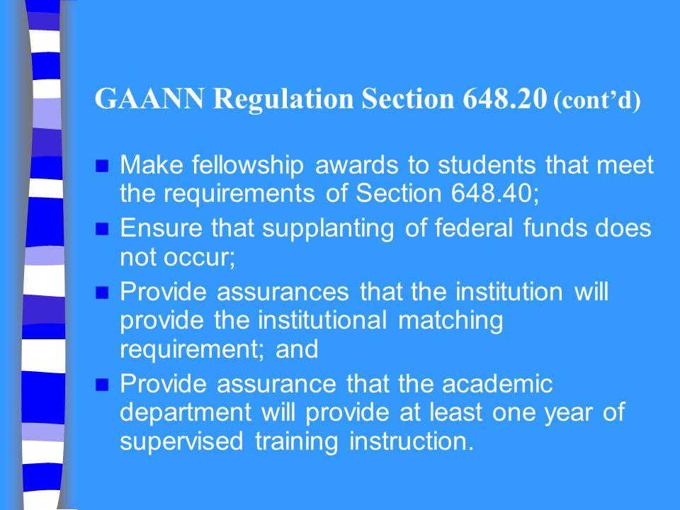 GAANN Regulation Section 648.20 (cont'd)