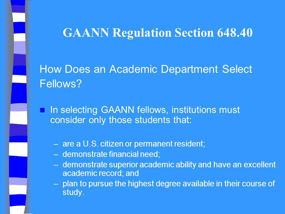 GAANN Regulation Section 648.40
