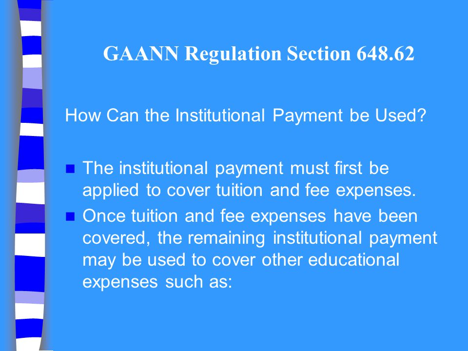 GAANN Regulation Section 648.62