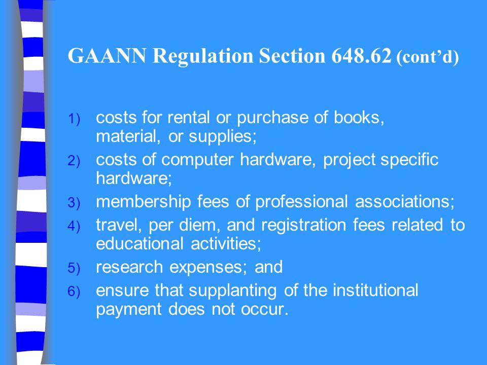 GAANN Regulation Section 648.62 (cont'd)