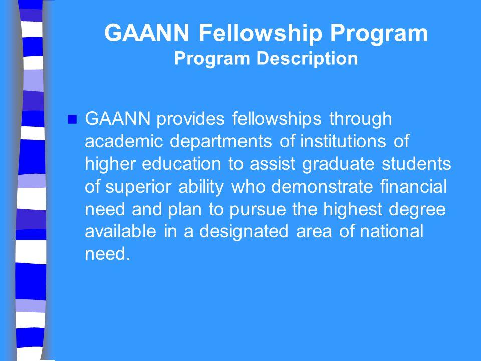 GAANN Fellowship Program Program Description