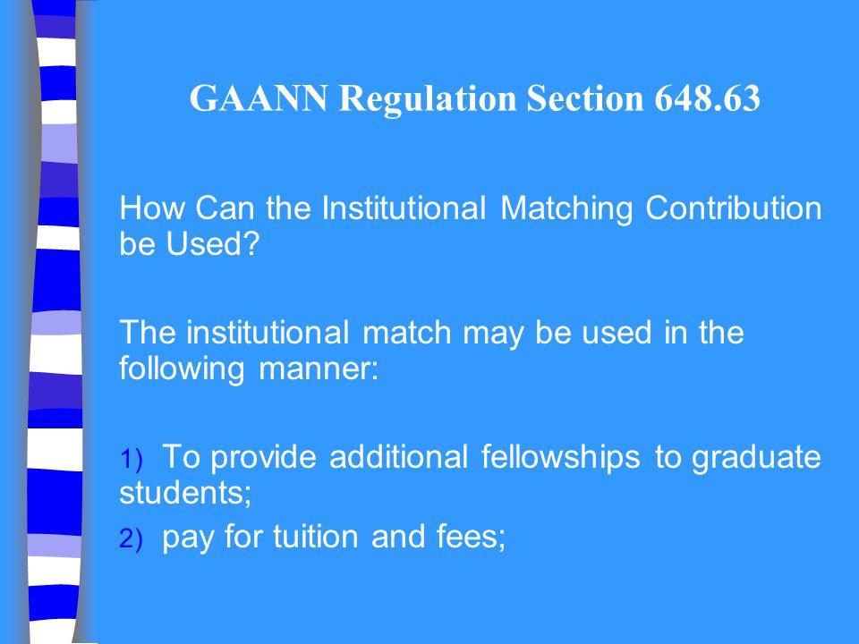GAANN Regulation Section 648.63