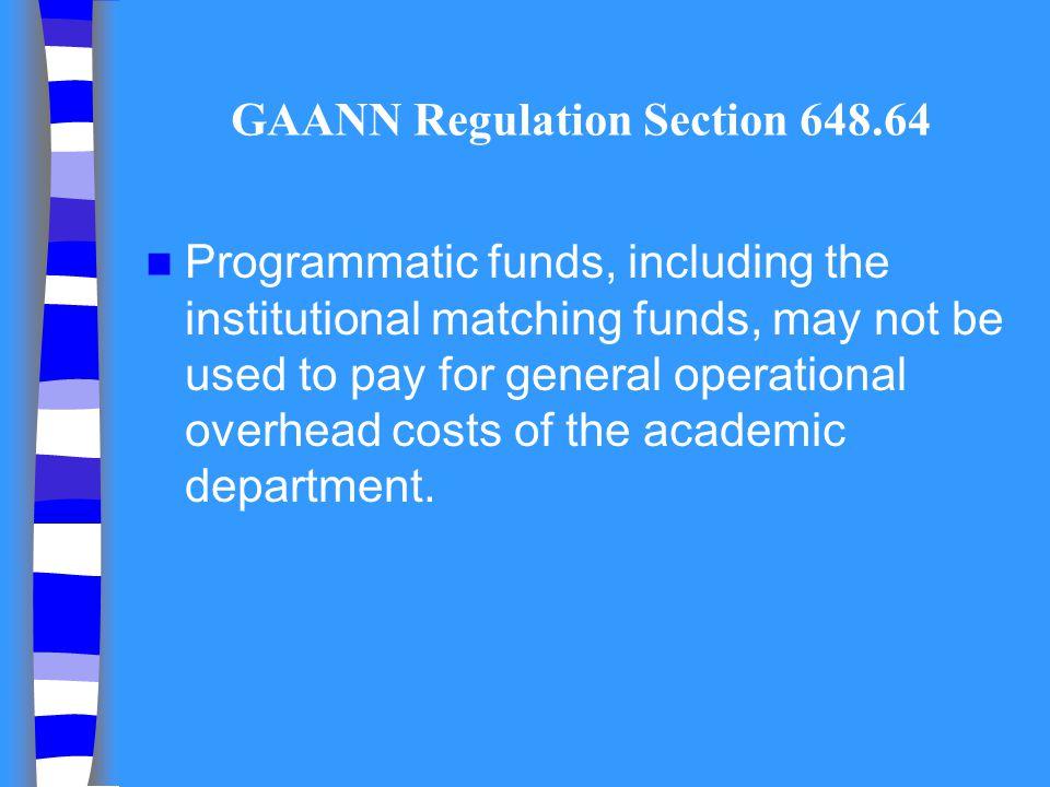 GAANN Regulation Section 648.64