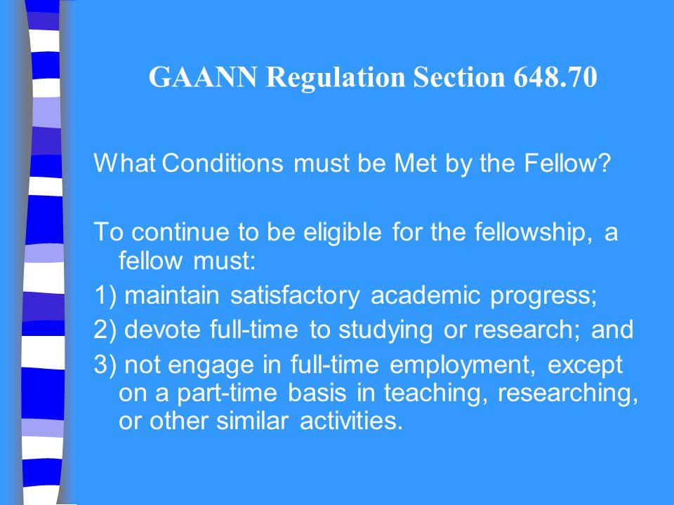 GAANN Regulation Section 648.70