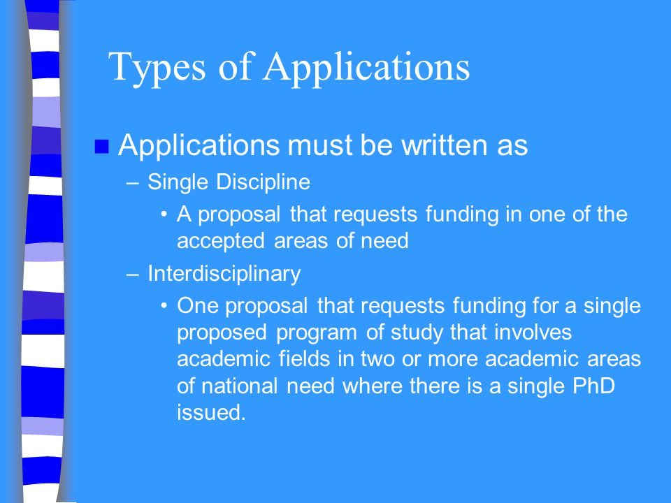 Types of Applications Applications must be written as
