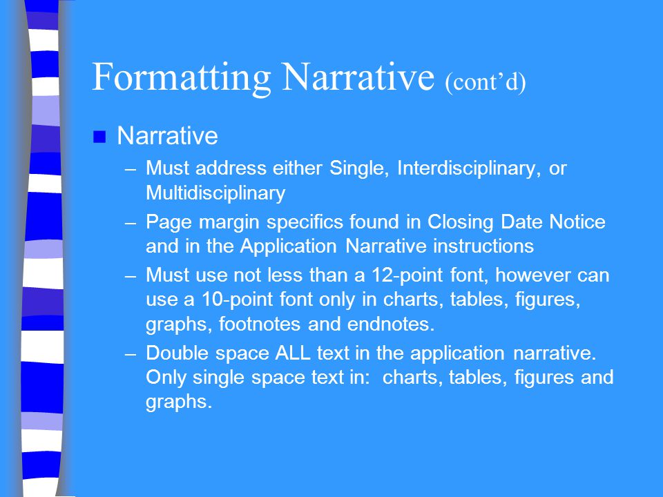 Formatting Narrative (cont'd)