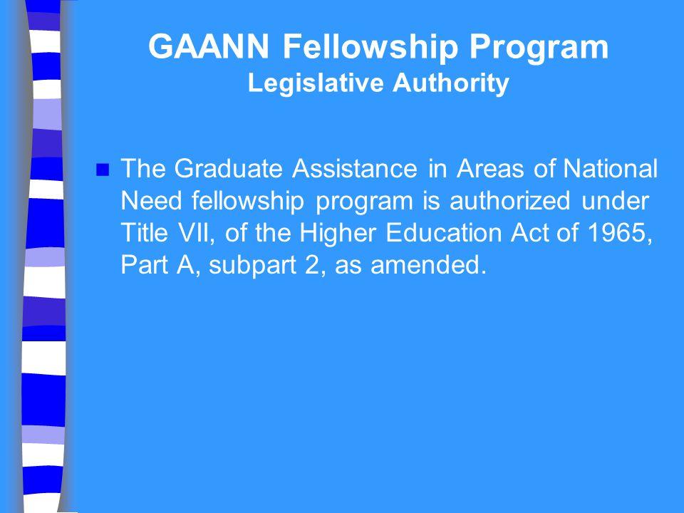 GAANN Fellowship Program Legislative Authority