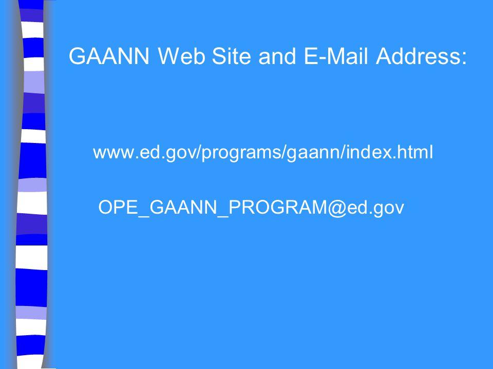GAANN Web Site and E-Mail Address: