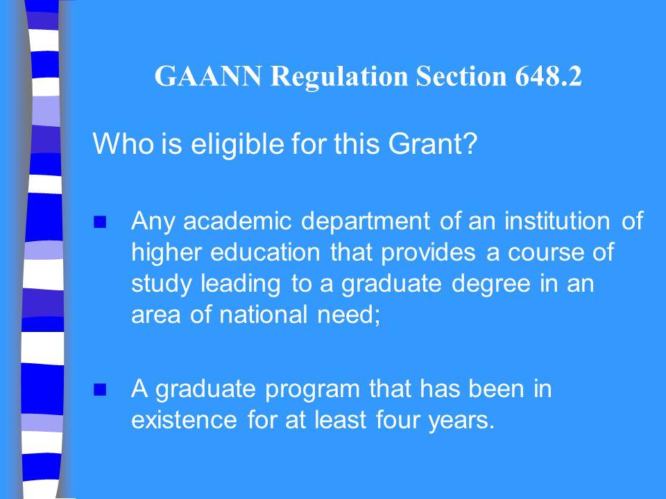 GAANN Regulation Section 648.2