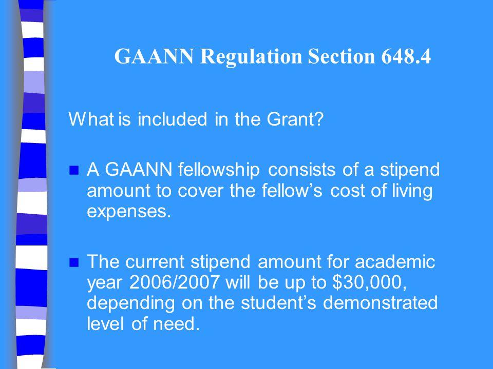 GAANN Regulation Section 648.4