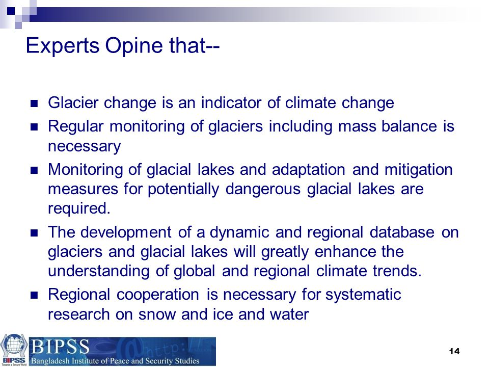 Experts Opine that-- Glacier change is an indicator of climate change