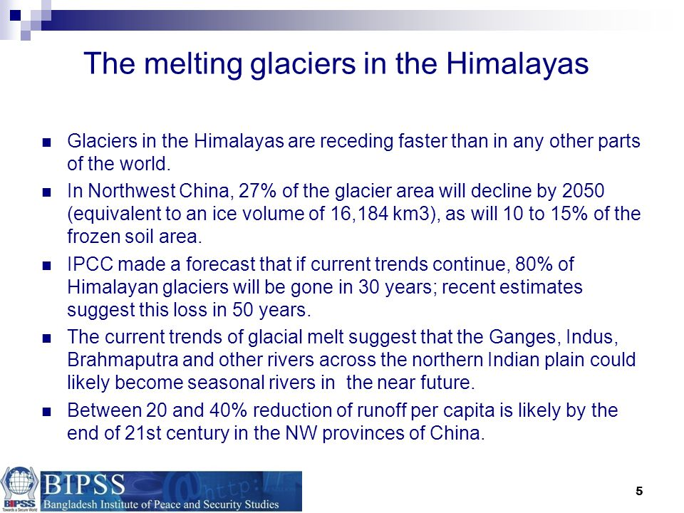 The melting glaciers in the Himalayas