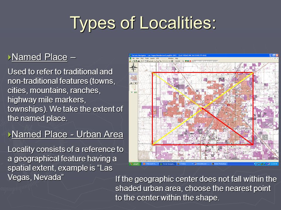 Types of Localities: Named Place – Named Place - Urban Area