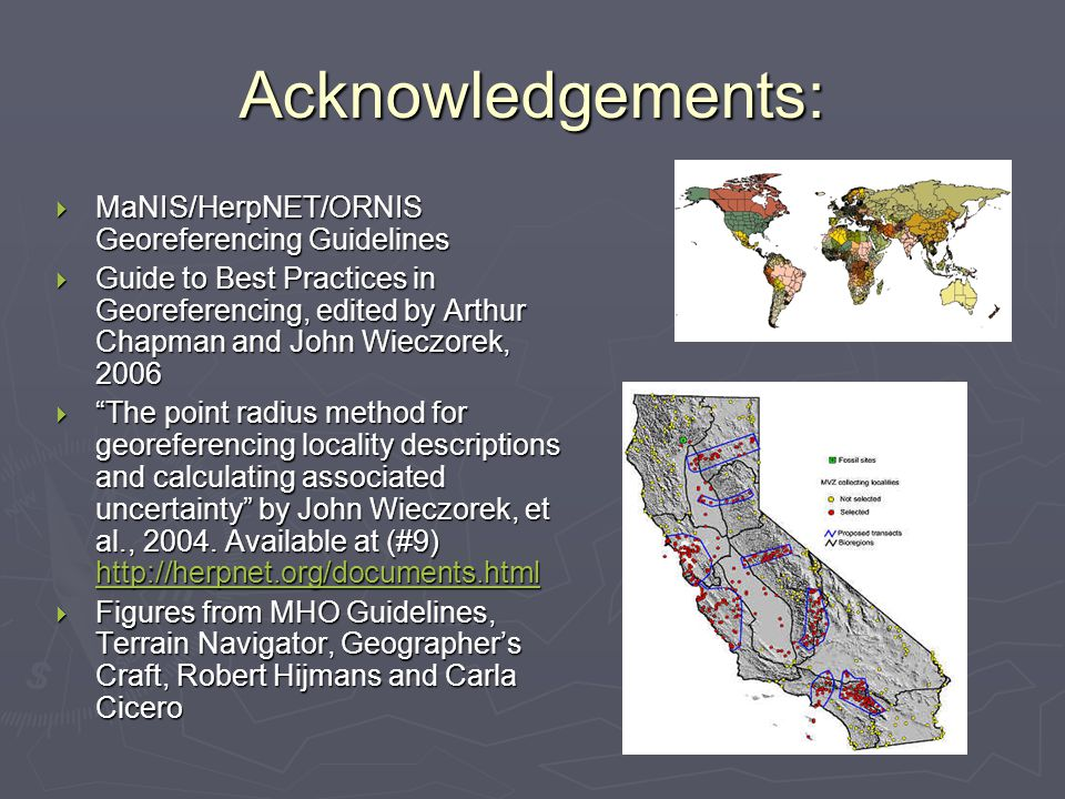 Acknowledgements: MaNIS/HerpNET/ORNIS Georeferencing Guidelines
